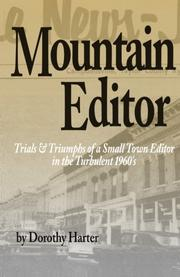 MOUNTAIN EDITOR by Dorothy Harter
