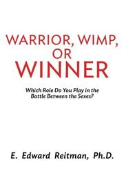 Warrior, Wimp, or Winner by E. Edward Reitman