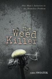 THE WEED KILLER by Greg Swiatek