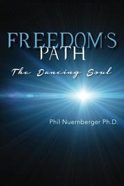 FREEDOM'S PATH by Phil Nuernberger