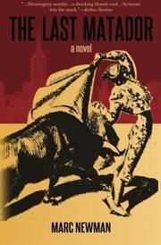 THE LAST MATADOR by Marc Newman