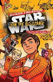 JOIN THE RESISTANCE by Ben Acker