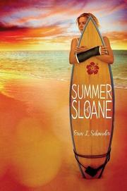 SUMMER OF SLOANE by Erin L. Schneider