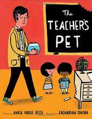 THE TEACHER'S PET by Anica Mrose Rissi