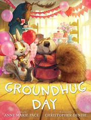 GROUNDHUG DAY by Anne Marie Pace
