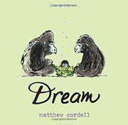 DREAM by Matthew Cordell