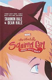 SQUIRREL MEETS WORLD by Shannon Hale