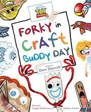 FORKY IN CRAFT BUDDY DAY by Drew Daywalt