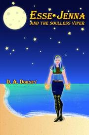 Esse•Jenna and the Soulless Viper  by D. A. Dorsey