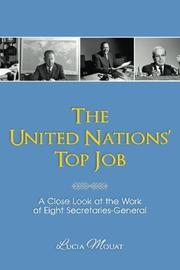 The United Nations' Top Job by Lucia Mouat