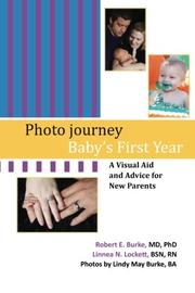 PHOTO JOURNEY: BABY'S FIRST YEAR by Robert E. Burke