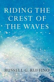 RIDING THE CREST OF THE WAVES by Russell G. Ruffino