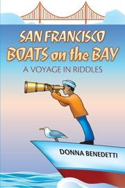 San Francisco Boats on the Bay by Donna Benedetti