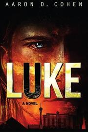 Luke by Aaron D. Cohen