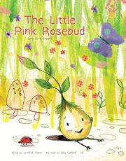 THE LITTLE PINK ROSEBUD by Sara Cone Bryant