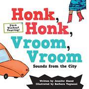 HONK, HONK, VROOM, VROOM by Jennifer Shand