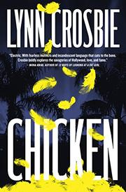 CHICKEN by Lynn Crosbie