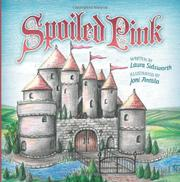 SPOILED PINK by Laura Sidsworth