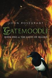 GATEMOODLE by John Rosegrant