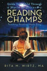 READING CHAMPS by Rita M. Wirtz