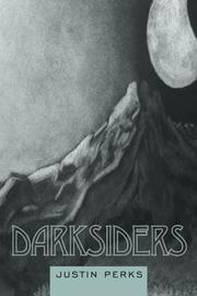 DARKSIDERS by Justin Perks