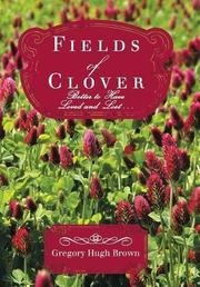 FIELDS OF CLOVER by Gregory Hugh Brown