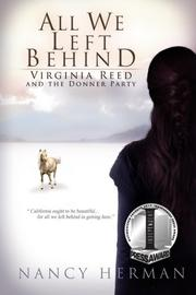 ALL WE LEFT BEHIND by Nancy Herman