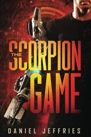THE SCORPION GAME by Daniel Jeffries