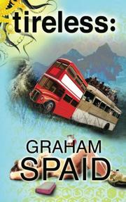 Tireless by Graham Spaid