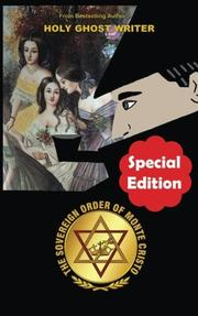 The Sovereign Order of Monte Cristo by Holy Ghost Writer