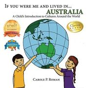 If you were me and lived in... Australia by Carole P. Roman