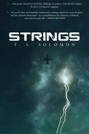 STRINGS by T. L. Solomon