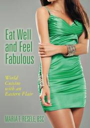 Eat Well and Feel Fabulous by Maria T Resele