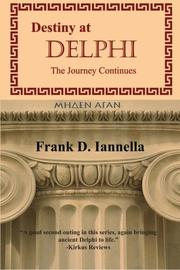 DESTINY AT DELPHI by Frank D. Iannella