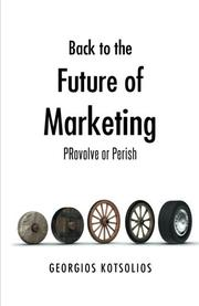 BACK TO THE FUTURE OF MARKETING by Georgios Kotsolios