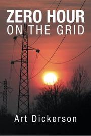 Zero Hour On The Grid by Art Dickerson