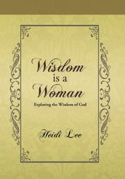 WISDOM IS A WOMAN by Heidi Lee