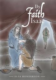 BY FAITH ISAAC by Elsa Henderson