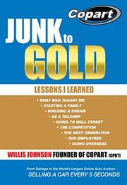 JUNK TO GOLD by Willis Johnson