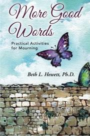 MORE GOOD WORDS by Beth L. Hewett