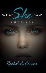 What She Saw by Rachel A. Conner