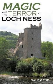 MAGIC AND THE TERROR AT LOCH NESS by Gale  Gene