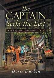 THE CAPTAIN SEEKS THE LOST by Doris Durbin