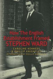 How The English Establishment Framed STEPHEN WARD by Caroline Kennedy