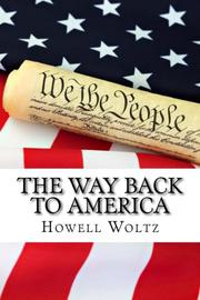 THE WAY BACK TO AMERICA by Howell Woltz