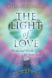 The Light of Love by Selena Polo Campos