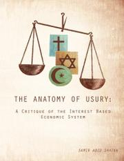 THE ANATOMY OF USURY by Samir Abid Shaikh