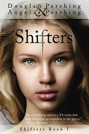 SHIFTERS by Douglas Pershing
