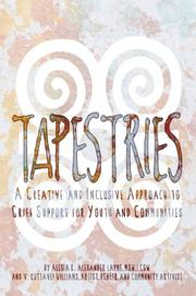 TAPESTRIES by Alesia K. Alexander Layne