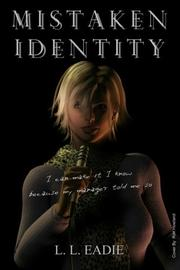 MISTAKEN IDENTITY by L L Eadie
